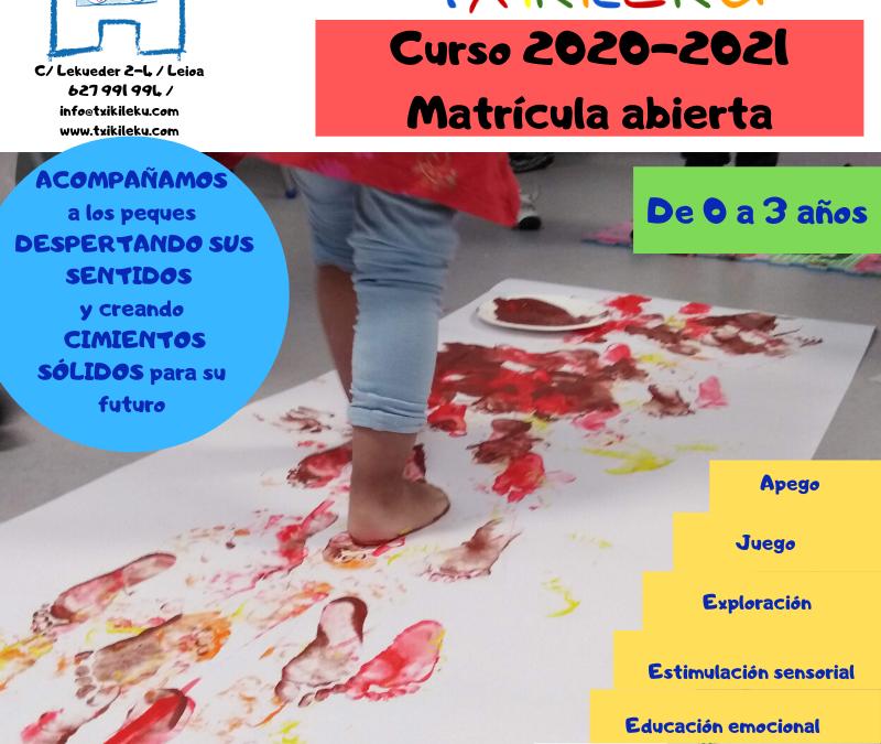 TXIKILEKU – MATRÍCULA ABIERTA CURSO 2020-2021